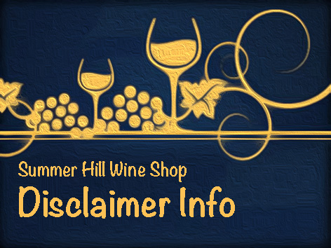 Summer Hill Wine Shop Disclaimer
